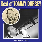 Best Of Tommy Dorsey Vol 2