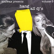 Hang All DJ's, Volume 5