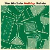 Various Artists - The Matinée Holiday Soirée