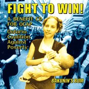 Fight To Win!: A Benefit CD For OCAP