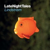 Late Night Tales - Lindstrom