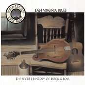 East Virginia Blues (When The Sun Goes Down Series)