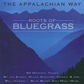 The Appalachian Way - Roots Of Bluegrass