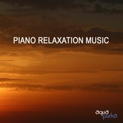 Piano Relaxation Music - Relaxation Music for Meditation, Sleep, Yoga, Massage, Sound Therapy, Reiki, Tai Chi, Zen Garden, Spa, Healing Therapy and Chakra Healing
