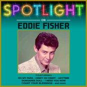 Spotlight On Eddie Fisher