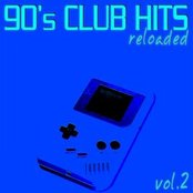 90's Club Hits Reloaded Vol.2 (Best Of Dance, House & Techno Remixes)