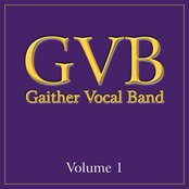 Gaither Vocal Band: Volume 1