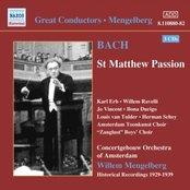 BACH, J.S.: St. Matthew Passion (Mengelberg) (1939)