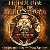 Hardcore for the Headstrong: New Testament
