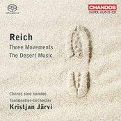 Three Movements / The Desert Music