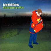 Late Night Tales: Nightmares on Wax