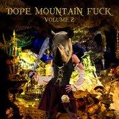 Dope Mountain Fuck Vol. 2