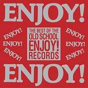 The Best of The Old School: Enjoy! Records