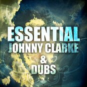 Essential Johnny Clarke and Dubs