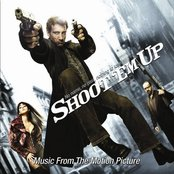 Shoot 'Em Up (Music From The Motion Picture)