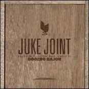 Juke Joint by Boozoo Bajou