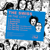 The Swiss - In The City