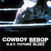 Cowboy Bebop: Knockin' on Heaven's Door OST - Future Blues (disc 1)