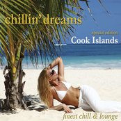 Chillin' Dreams Cook Islands (Chill Lounge Downbeat Del Mar)