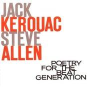 Steve Allen • Jack Kerouac: Poetry For The Beat Generation