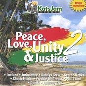 Peace Love Unity & Justice Vol 2