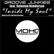 """Groove Junkies feat. Solomon Henderson -  """"Inside My Soul"""""""