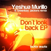 Don't Look Back (feat. Greenbay Jackers Remix)