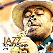 Jazz Is the Sound, Vol. 1