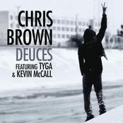 Deuces featuring Tyga & Kevin McCall