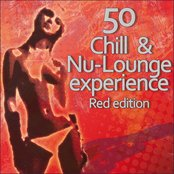 50 Chill & Nu-Lounge Experience (Red Edition)