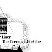 The Dream Of Machine