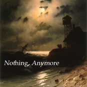 Nothing, Anymore