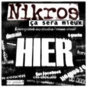 Nikros - Ça sera mieux hier