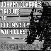 Johnny Clarke's Tribute To Bob Marley With Dubs