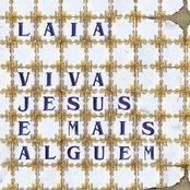 Viva jesus e mais alguém