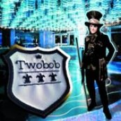 "TWOBOB ""Tunes of the Unexpected"""