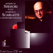 Mordecai Shehori Plays Domenico Scarlatti - 21 Keyboard Sonatas