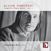 Schnittke : Complete Piano Music, Vol. 1