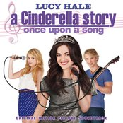 A Cinderella Story: Once Upon A Song - Original Motion Picture Soundtrack