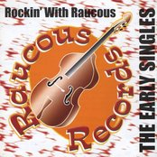 Rockin' With Raucous - The Early Singles