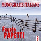 Monografie italiane: Fausto Papetti, Vol. 3