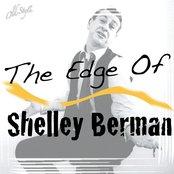 The Edge Of Shelley Berman