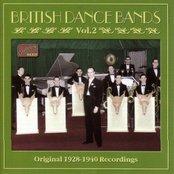 BRITISH DANCE BANDS, Vol.  2 (1928-1940)
