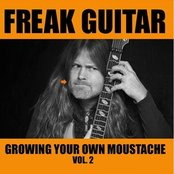 Freak Guitar: Growing Your Own Moustache, Volume 2