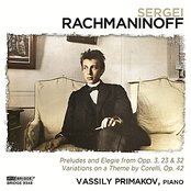 Vassily Primakov: Rachmaninoff Recital