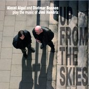 Up From the Skies: Alexei Aigui and Dietmar Bonnen play the music of Jimi Hendrix