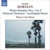 DORMAN: Piano Sonatas 1-3 / Moments Musicaux / Azerbaijani Dance