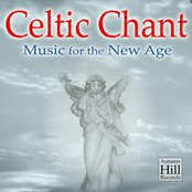 Celtic Chant: Music for the New Age