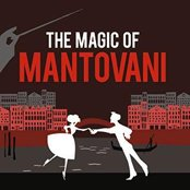 The Magic Of Mantovani