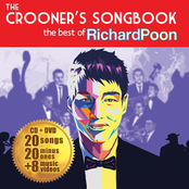 album The Crooner's Songbook: The Best Of Richard Poon by Richard Poon